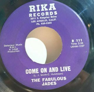 Northern Soul 45,  The Fabulous Jades Come On And Live Rare R111