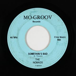 Northern Soul 45 - Nomads - Somethin