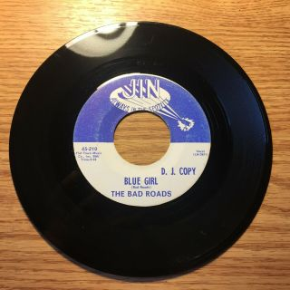 Louisiana Garage Promo 45 The Bad Roads Blue Girl / Too Bad Jin 210 - Rare