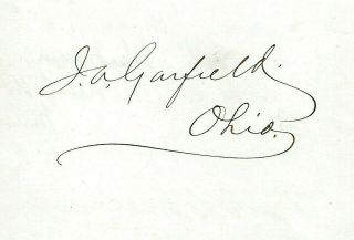 James A.  Garfield.  20th U.  S.  President,  Assassinated At Age 49.  Fine Signature.