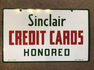 "Reserved Sinclair "" Credit Cards Honored "" Double - Sided Porcelain Sign"