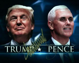 Donald Trump Mike Pence Autographed Signed 8x10 Photo,