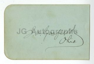 James A.  Garfield - 20th U.  S.  President - Authentic Autograph