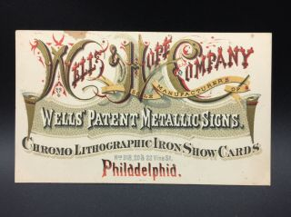 Wells And Hope Co.  Advertising Trade Card,  Philadelphia,  Pa