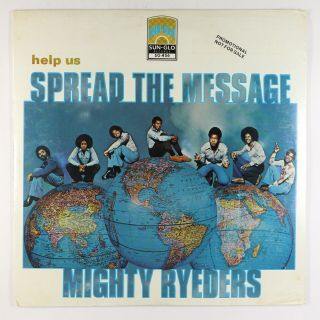Mighty Ryeders - Help Us Spread The Message Lp - Sun - Glo 1st Press Promo
