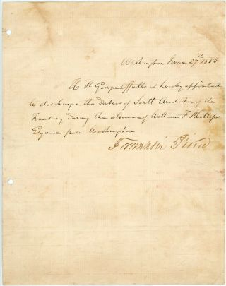 Franlin Pierce Signed Document As President.  Appointing Future Confederate.
