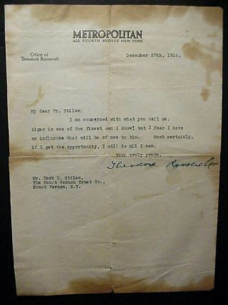 "Theodore Roosevelt Signed Letter December 27,  1916 "" Alger Is One Of The Finest """