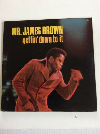 James Brown - Gettin Down To It: Lp 1st Ed Press On King - Gf Cover,  Lp