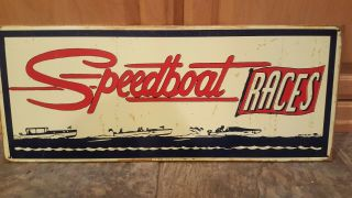 Vintage Speed Boat Races Racing Metal/tin Sign 1940's/1950's? Chris Craft Boats