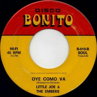 Texas Tx Latin Psych Fuzz Soul Funk 45 Little Joe & The Embers Oye Como Va 1971