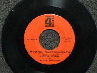 Northern Soul Hector Rivera I Want You I Need You I Love You 4 Points 4452