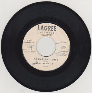 Al Hendrix - - Young And Wild / I Need You - - Lagree 701 - - Promo - - Great Rockabilly