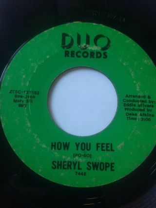 "Northern Soul 45/ Sheryl Swope "" How You Feel "" / "" Let"
