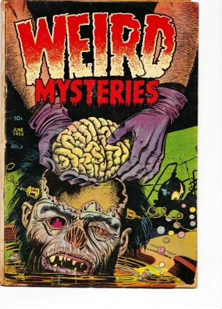 Weird Mysteries 5 1953 G - Vg Cond Classic Wolverton Horror Story Brain Removal