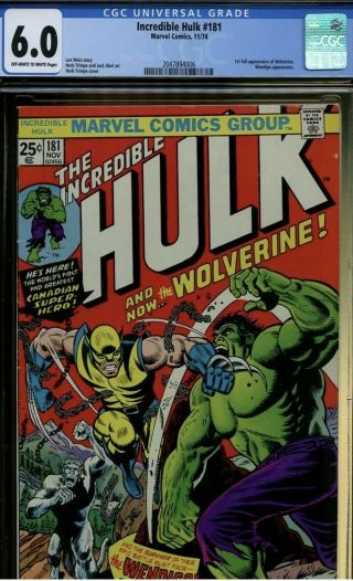 Incredible Hulk 181 Cgc 6.  0 | Marvel 1974 | 1st Full Wolverine.  Wendigo App.