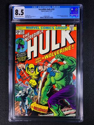 Incredible Hulk 181 Cgc 8.  5 (1974) - 1st App Of Wolverine - Looks Like 9.  0,