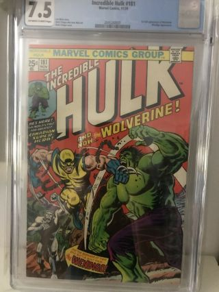 The Incredible Hulk 181 Cgc 7.  5 Off White - White Pages.  1st Wolverine
