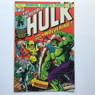 The Incredible Hulk 181 - 1st App Of Wolverine X - Men Marvel 1974 Mvs Intact