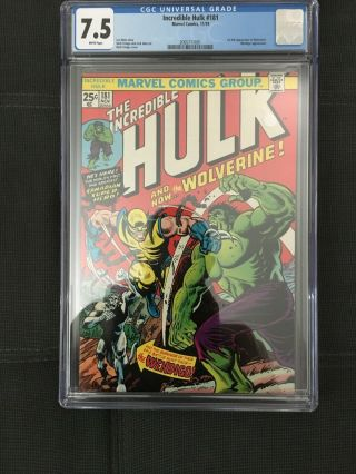 The Incredible Hulk 181 Cgc 7.  5 White Pages