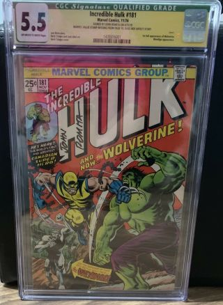 Hulk 181 Cgc,  Ss,  5.  5 Signed By John Romirta (no Marvel Stamp)