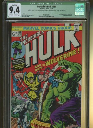 Incredible Hulk 181 Cgc Qualified 9.  4 | Marvel 1974 | 1st Full Wolverine.
