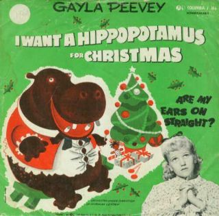 Gayla Peevey I Want A Hippopotamus For Christmas / Are My Ears On Straight