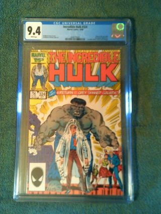 Incredible Hulk 324 Cgc 9.  4 Nm White Pages (1st Grey Hulk Since 1) Marvel 1986