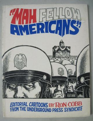 "1968 "" Mah Fellow Americans "" Editorial Cartoons By Ron Cobb Underground Comix"