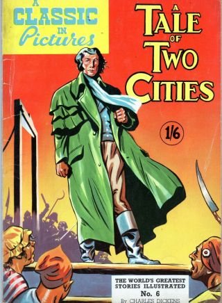 A Classic In Pictures:a Tale Of Two Cities 2 Rare U.  K.  Classics Illustrated