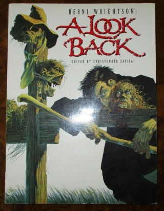 A Look Back Berni Wrightson Underwood Miller Softcover 1991 Great Shape