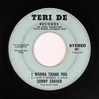 Crossover/northern Soul 45 - Sonny Craver - I Wanna Thank You - Teri De - Mp3