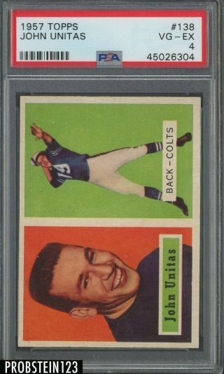1957 Topps Football 138 Johnny Unitas Baltimore Colts Rc Rookie Hof Psa 4 Vg - Ex