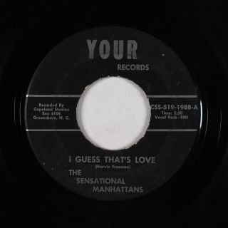 Northern Soul 45 - Sensational Manhattans - I Guess That
