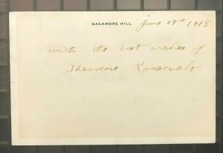 President Theodore Teddy Roosevelt Signed 3x5 Cut Dated 1918 Jsa Loa Rare