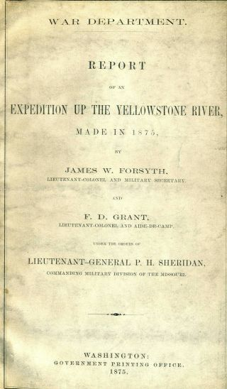 Indian Wars U.  S.  Army Report On The Yellowstone River Expedition 1875