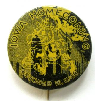 "1948 University Of Iowa Homecoming Football 1.  75 "" Pinback Button ^"