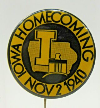 "1940 Iowa Homecoming Football 1.  75 "" Pinback Button ^"