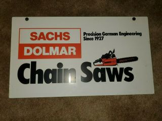 Vtg Sachs Dolmar Chain Saws Dealership Sign Chainsaw Advertising Double Sided