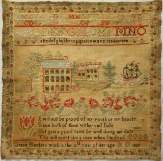 Early/mid 19th Century House,  & Sailing Ship Sampler By Grace Hunter - 1839