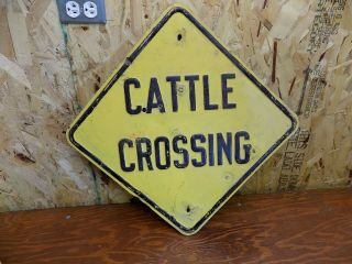Vintage Embossed Cattle Crossing Sign 1930s 1940 1950s Farm Ranch Man Cave Oil