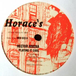 Hector Rivera - Playing It Cool / I Want A Chance For Romance - Horace