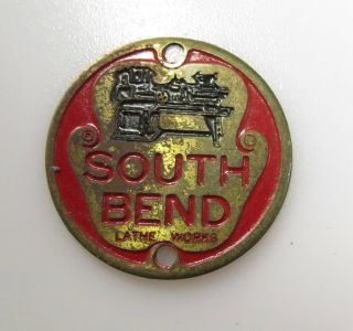 Vintage South Bend Lathe Nameplate Brass Shop Round Tag Plate