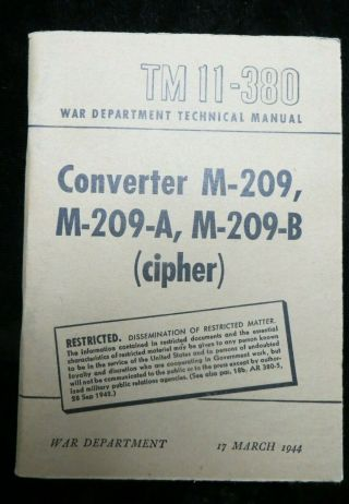 Wwii Us Army - Fm 11 - 380 Converter M - 209,  M - 209 - A,  M - 209 - B - March 1945 (3017)