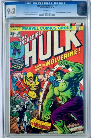 The Incredible Hulk 181 Cgc,  9.  2 White Pages,  1st Full Appearance Of Wolverine