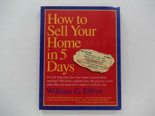 How To Sell Your Home In 5 Days William G.  Effros Very Helpful Info Inside