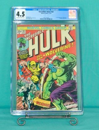 Incredible Hulk 181 1st Full Wolverine App.  Cgc 4.  5 Marvel Comic Presents Well