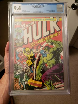 Incredible Hulk 181 Cgc 9.  4 White Pages / Perfect Centering 1st Wolverine Marvel