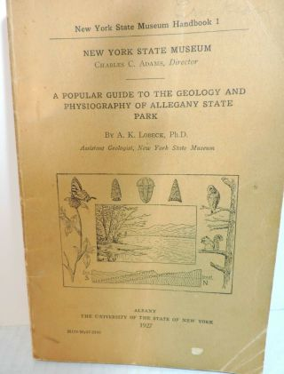 1927 N.  Y.  State Museum Guide To Allegany Park Lobeck Book