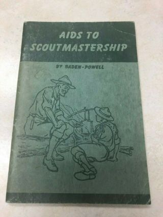 1945 Aids To Scoutmastership By Baden Powell