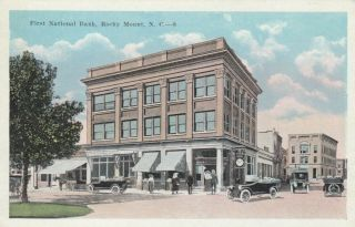 Rocky Mount,  North Carolina,  1900 - 10s ; First National Bank